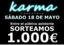 DISCOTECA KARMA - SORTEAMOS 1.000 € - En Madrid, Villarejo de Salvanés